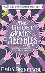 The Ghost and Mrs Jeffries (Mrs.Jeffries Mysteries Book 3)
