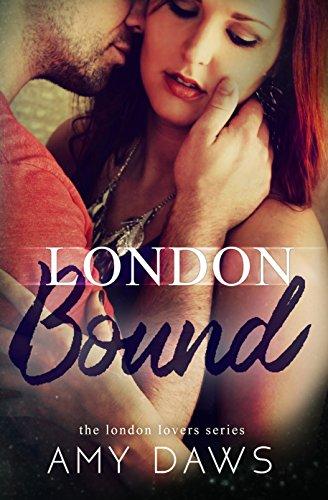 London Bound (London Lovers Series Book ()