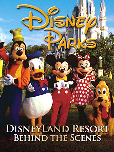 Disneyland Resort Behind the Scenes -