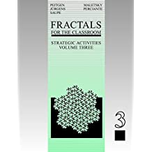 Fractals for the Classroom: Strategic Activities Volume Three