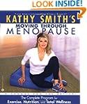 Kathy Smith's Moving Through Menopaus...
