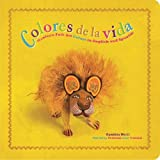 Colores de la Vida: Mexican Folk Art Colors in English and Spanish (First Concepts in Mexican Folk Art)