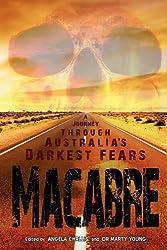 Macabre: A Journey Through Australia's Darkest Fears