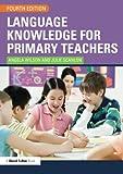 Language Knowledge for Primary Teachers (David Fulton Books)