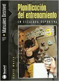 Planificacion Del Entrenamiento En Escalada Deportiva ...