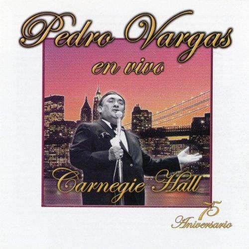 Pedro Vargas En El Carnegie Hall