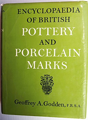 Encyclopedia of British Pottery and Porcelain Marks ()