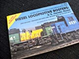 img - for Diesel locomotive rosters: U.S., Canada, Mexico by Charles W McDonald (1986-08-02) book / textbook / text book