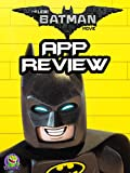 Review: The Lego Batman Movie App Review