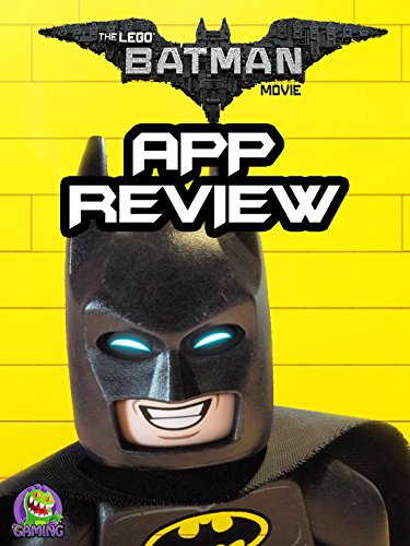review-the-lego-batman-movie-app-review