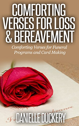 comforting verses for loss bereavement for funeral programs and