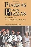 Piazzas and Pizzas, Jan Kubik, 0595221254