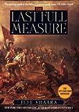 The Last Full Measure: A Novel of the Civil War (Civil War Trilogy)