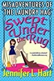 Swept Under the Rug: Volume 2