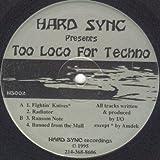 Amdek / I/O - Too Loco For Techno - Hard Sync Recordings - HS002