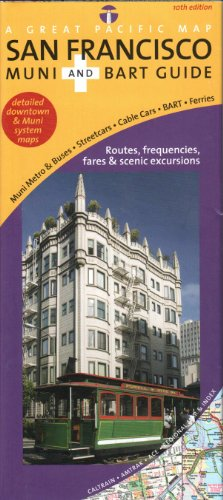San Francisco Transit/ Muni & BART Map, 10th Edition