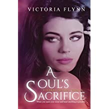 A Soul's Sacrifice (Voodoo Revival Series Book 1)