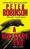 A Necessary End (Inspector Banks, No.3) by  Peter Robinson in stock, buy online here