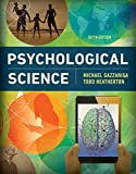 #10: Psychological Science (Sixth Edition)