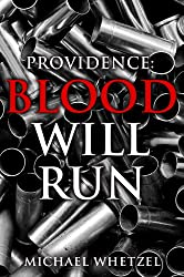 Blood Will Run (Providence #1)