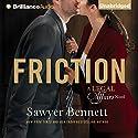 Friction Hörbuch von Sawyer Bennett Gesprochen von: Sebastian York, Kendall Taylor