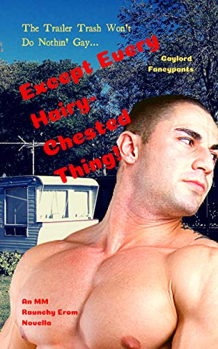 Gay men trailer park trash