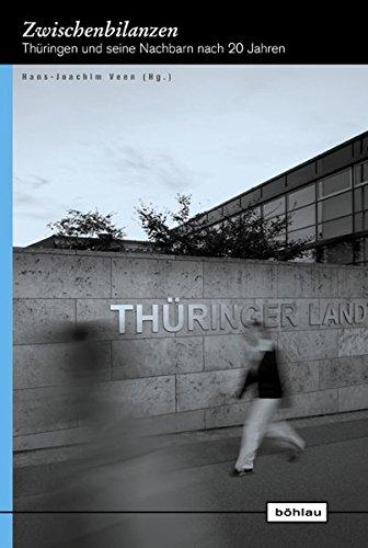 Zwischenbilanzen: Thuringen Und Seine Nachbarn Nach 20 Jahren (Europaische Diktaturen Und Ihre Uberwindung) (German Edition) pdf