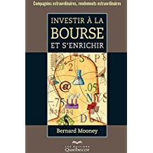Investir à la bourse et s'enrichir (Affaires) (French Edition)