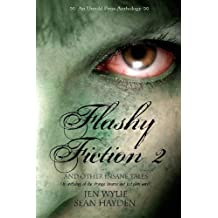 Flashy Fiction and Other Insane Tales 2