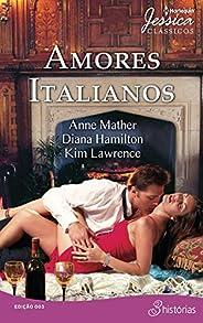 Amores Italianos (Harlequin Jessica Clássicos Livro 3)
