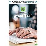 Maitrisez Evernote ! (French Edition)
