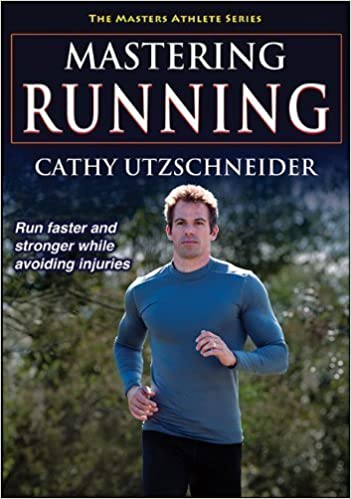 Mastering Running (Masters Athlete Series) by Utzschneider, Cathy (June 25, 2014)
