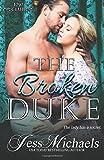 The Broken Duke (The 1797 Club) (Volume 3)