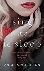 Sing me to Sleep: A Young Adult Novel