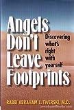 Angels Don't Leave Footprints, Abraham J. Twerski, 1578197996