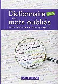 Dictionnaire insolite des mots oubliés par Thierry Leguay