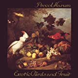 Exotic Birds And Fruit - Procol Harum by Procol Harum (2009-11-03)