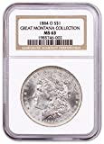 #6: 1884 -O Morgan Silver From the Great Montana Collection 1 MS63 NGC