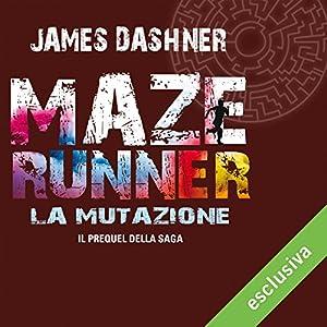 La mutazione (Maze Runner 4) Audiobook