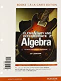 Elementary and Intermediate Algebra : Functions and Authentic Applications, Books a la Carte Edition Plus NEW MyMathLab with Pearson EText -- Access Card Package, Lehmann, Jay, 0321979443