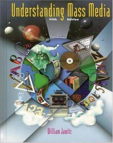 Understanding Mass Media 5th Ed