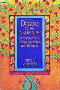 Diatribe dream essay feminist insomniac jewish speech