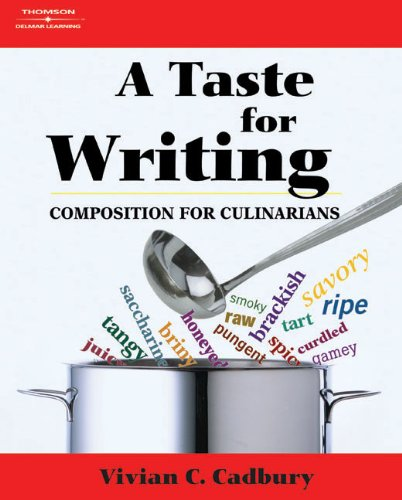 A Taste for Writing: Composition for Culinarians (Applied English)
