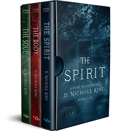 The Spirit Trilogy: Books 1-3 by [King, D. Nichole, Publishing, Limitless]