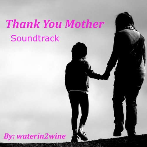 Thank You By Ariana Downloadmp3: Amazon.com: Thank You Mother / Soundtrack