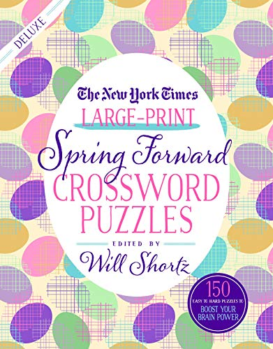 Pdf Travel The New York Times Large-Print Spring Forward Crossword Puzzles: 150 Easy to Hard Puzzles to Boost Your Brainpower