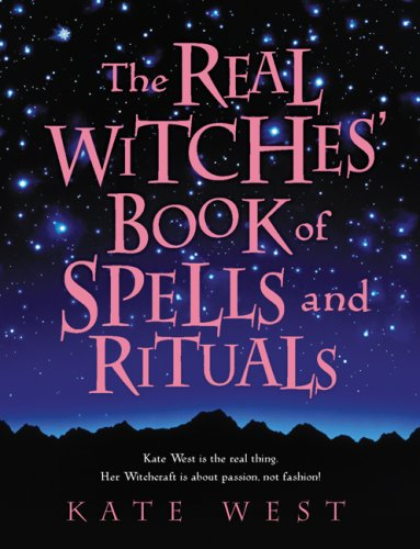 The Real Witches' Book of Spells and Rituals PDF