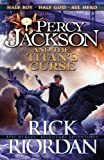 Percy Jackson and the Titan's Curse (Book 3)