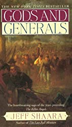 Gods and Generals: A Novel of the Civil War (Civil War Trilogy)