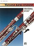 Yamaha Band Student, Book 1: Bassoon (Yamaha Band Method)